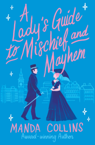 A Lady's Guide to Mischief and Mayhem Cover
