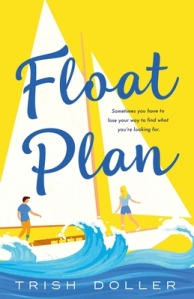 Cover of Float Plan by Trish Doller