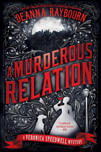 Cover for A Murderous Relation by Deanna Raybourn