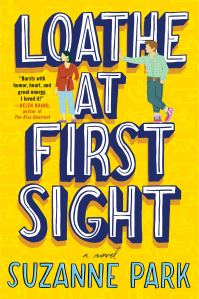 Cover of Loathe at First Sight by Suzanne Park