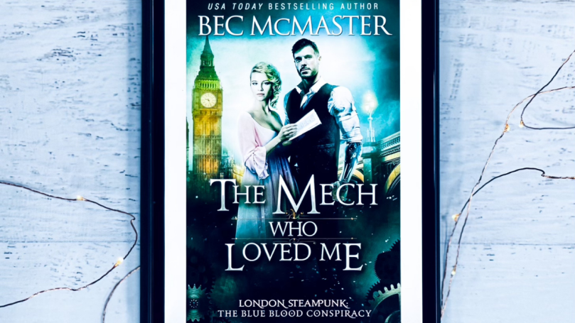 The Mech Who Loved Me by Bec McMaster Cover