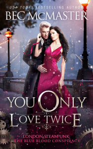 Cover of You Only Love Twice by Bec McMaster